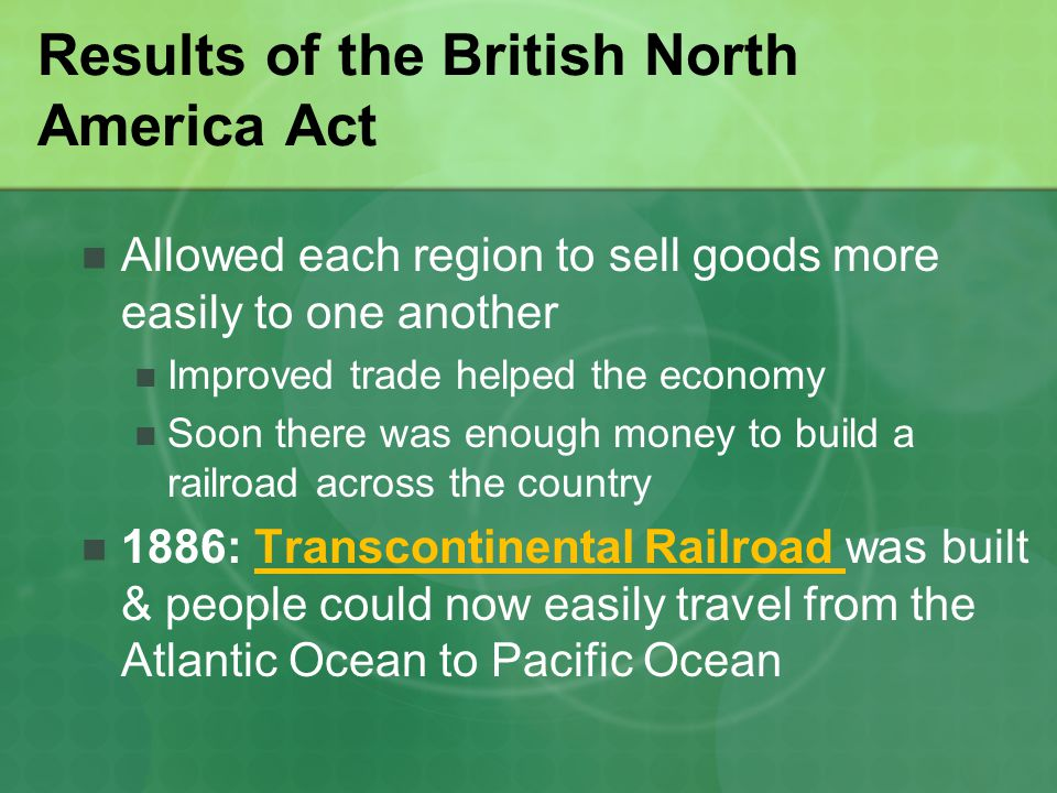 Results of the British North America Act