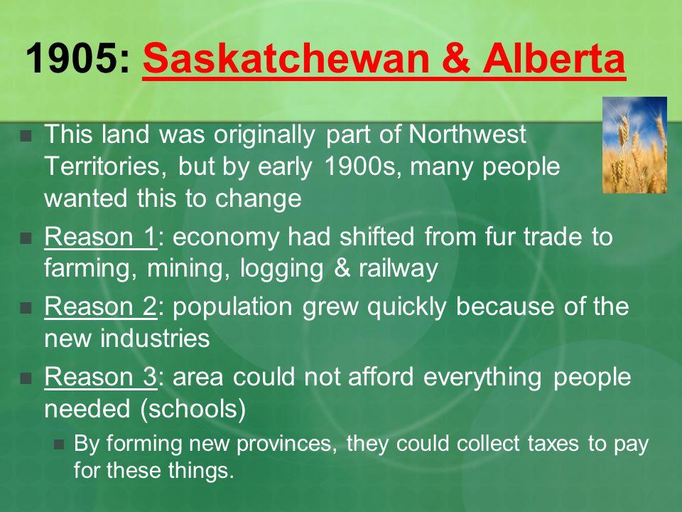 1905: Saskatchewan & Alberta