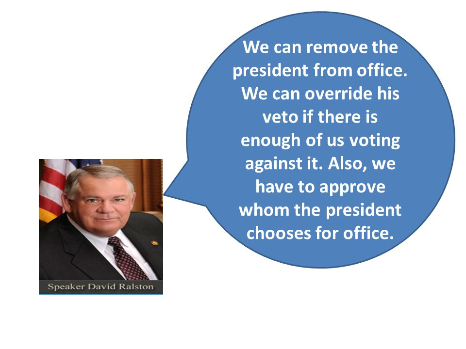 We can remove the president from office