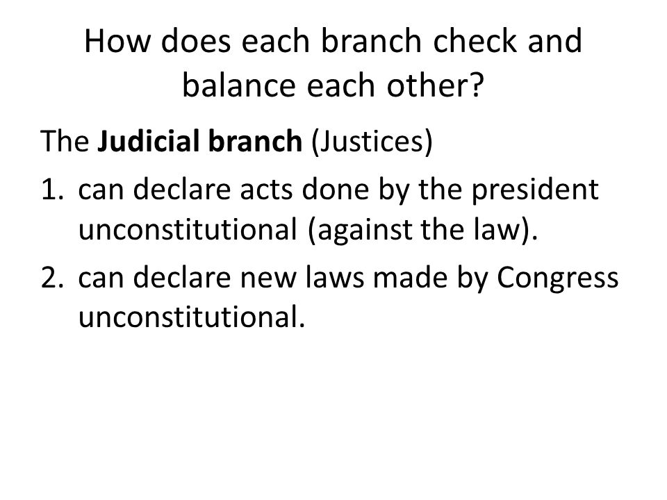 How does each branch check and balance each other