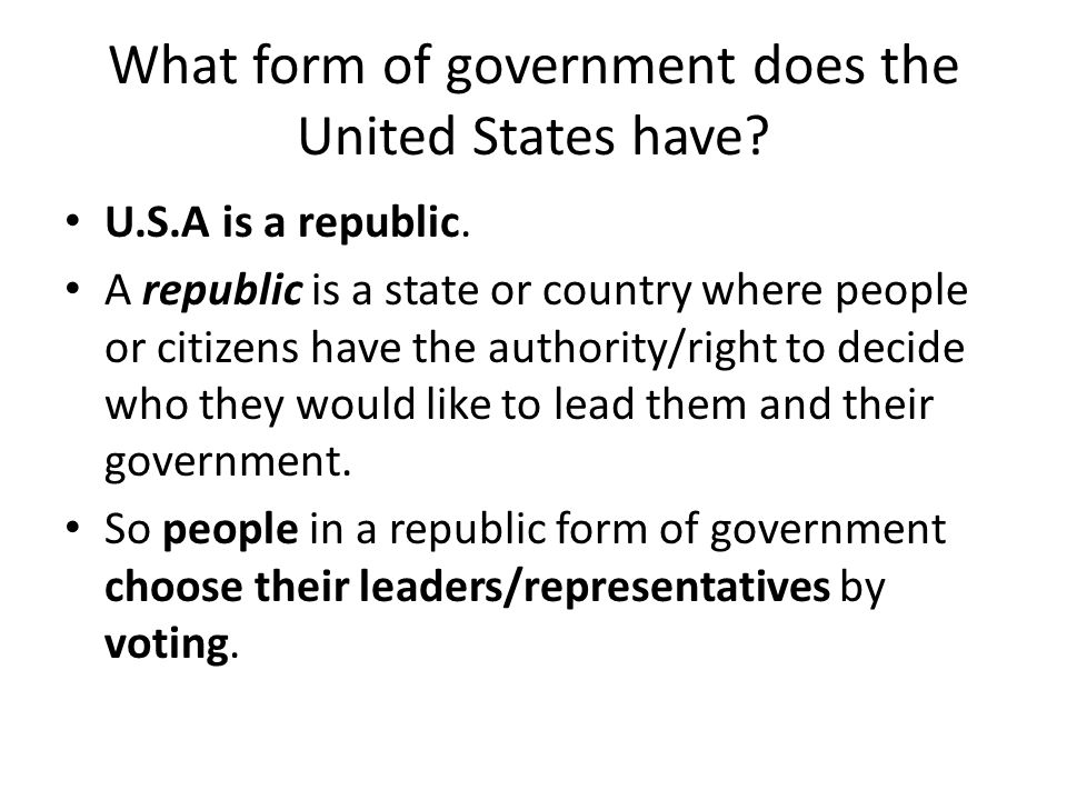 What form of government does the United States have