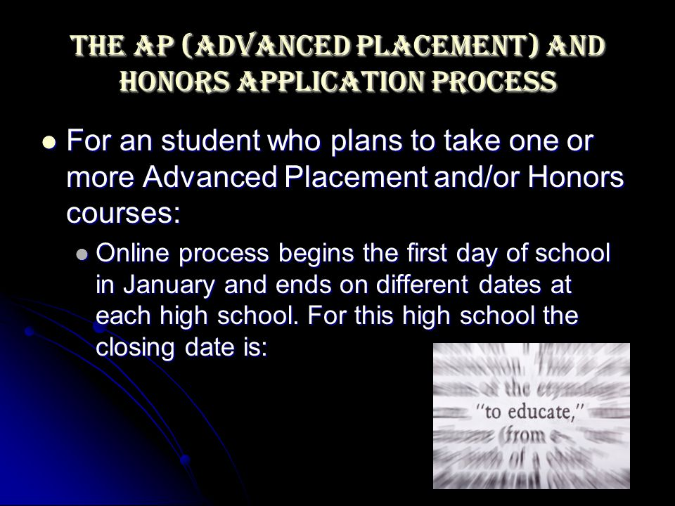 The AP (Advanced Placement) and Honors Application Process