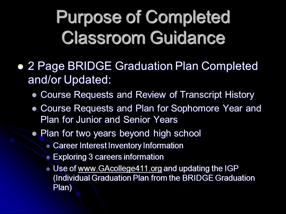 Purpose of Completed Classroom Guidance