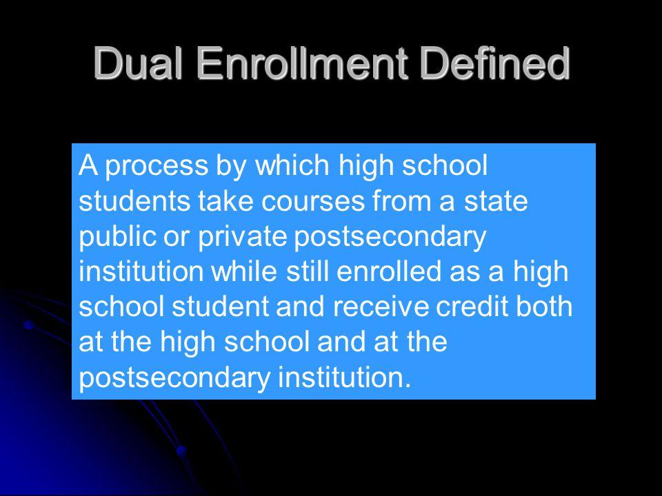 Dual Enrollment Defined