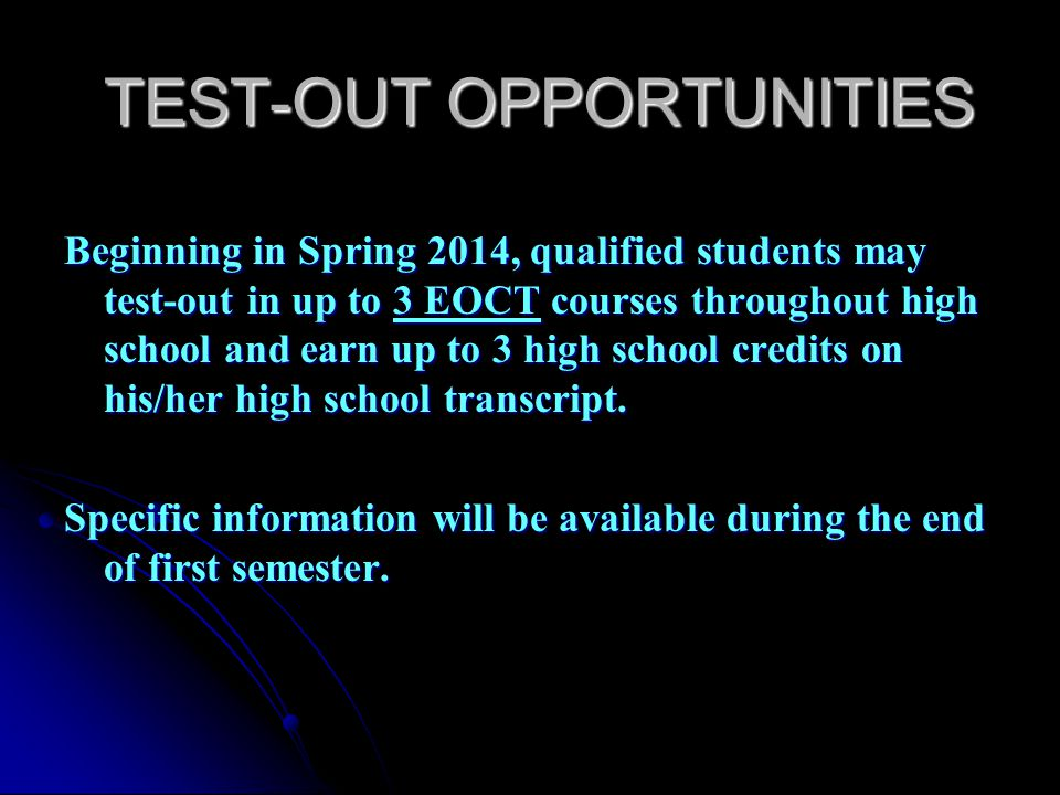 TEST-OUT OPPORTUNITIES