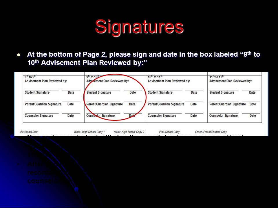 At the bottom of Page 2, please sign and date in the box labeled 9th to 10th Advisement Plan Reviewed by: