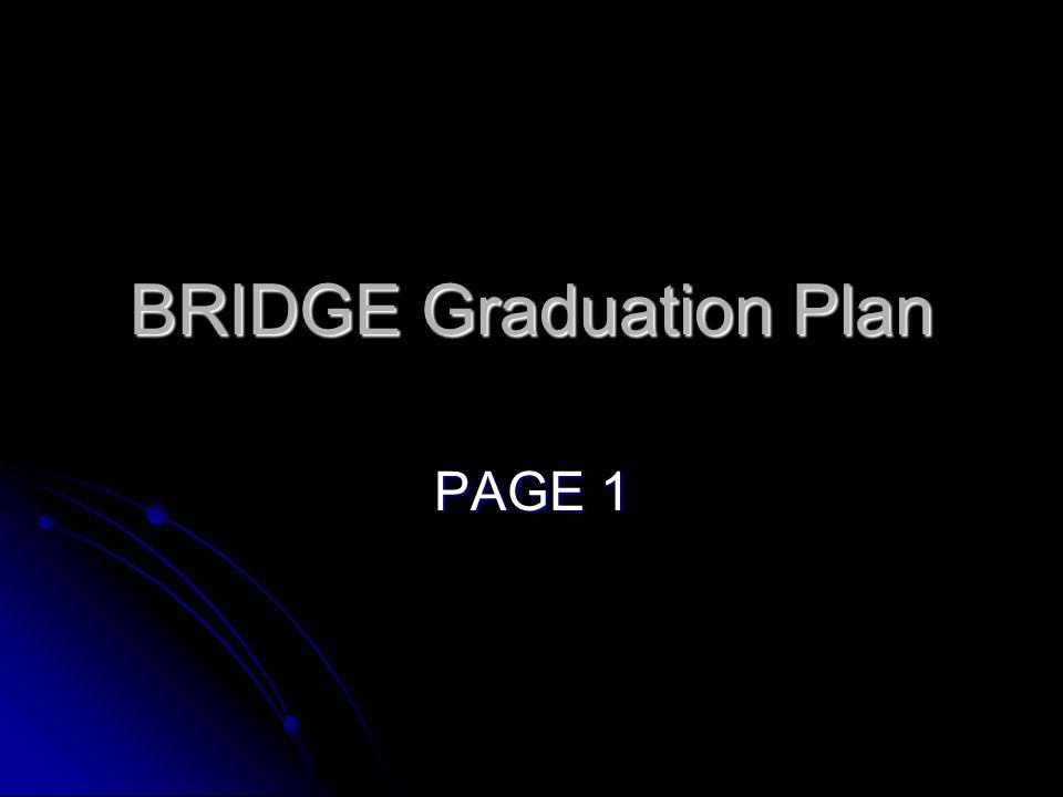 BRIDGE Graduation Plan