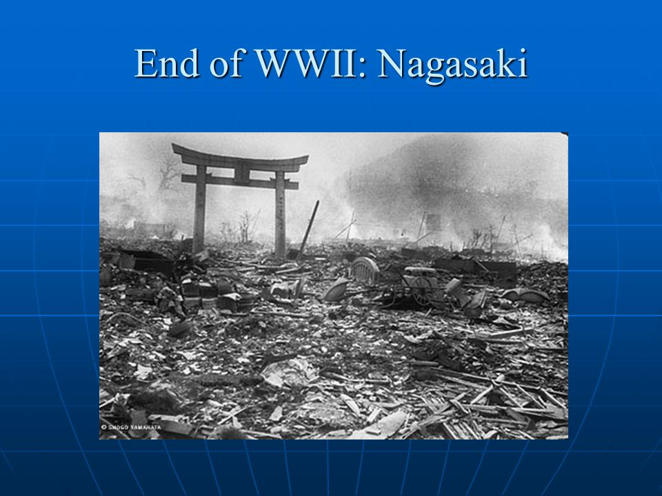 End of WWII: Nagasaki