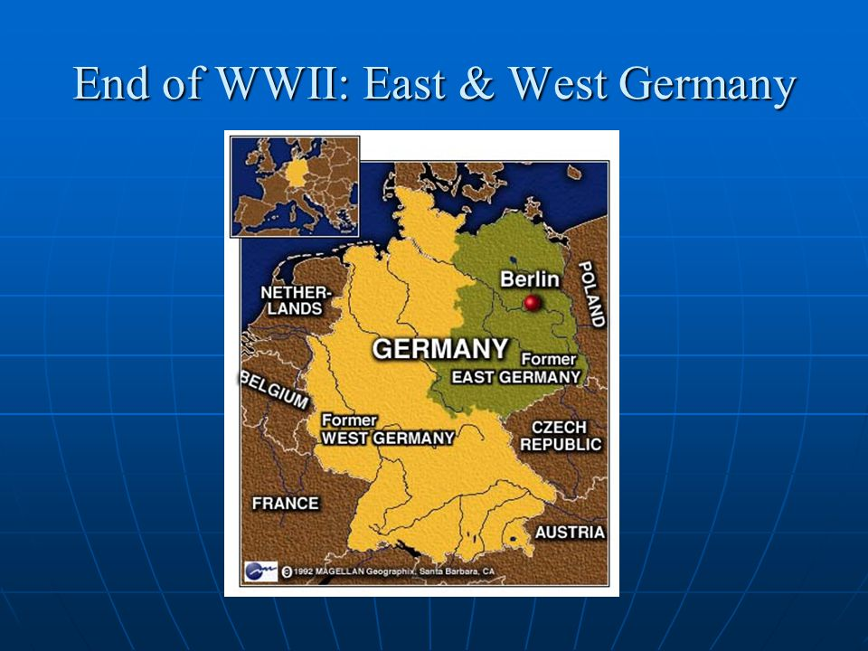 End of WWII: East & West Germany