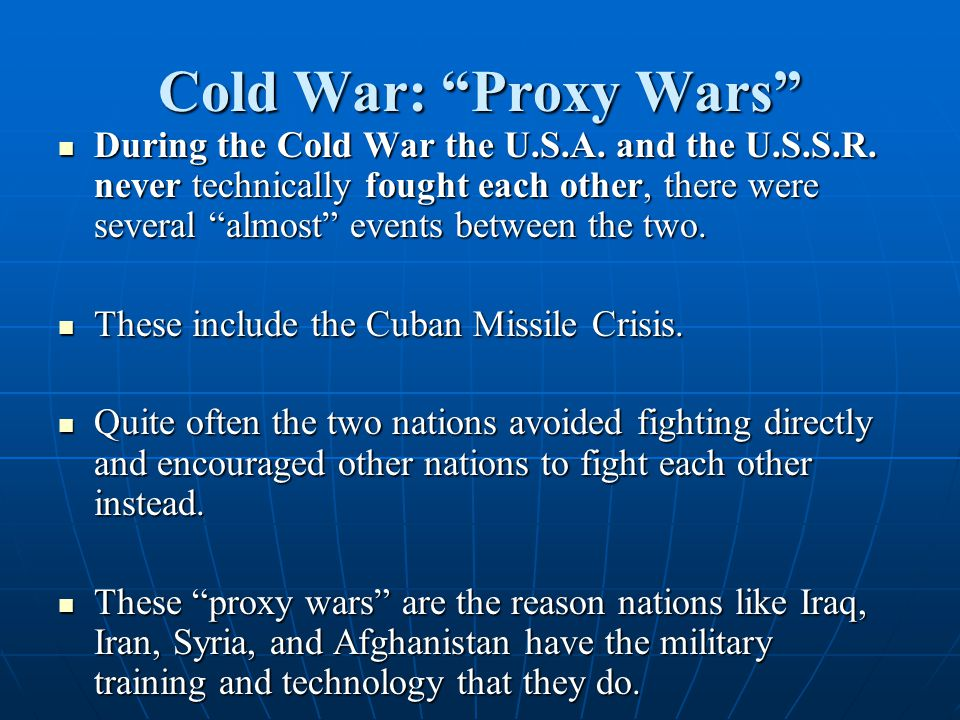 Cold War: Proxy Wars