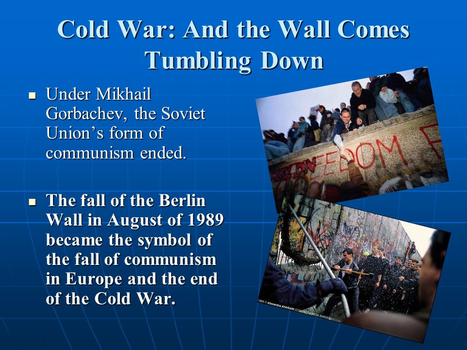 Cold War: And the Wall Comes Tumbling Down