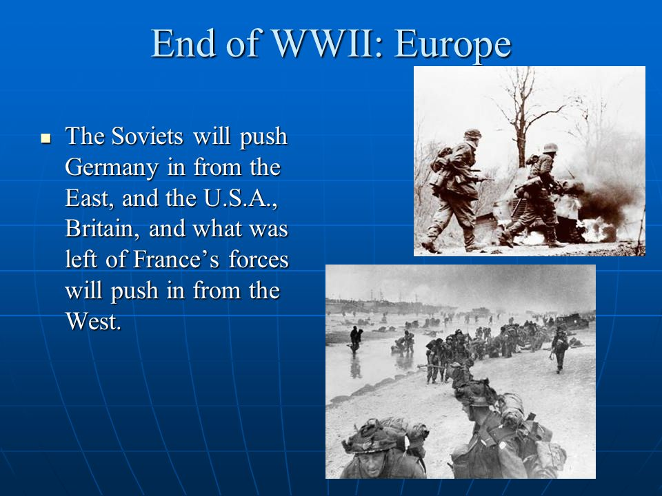 End of WWII: Europe