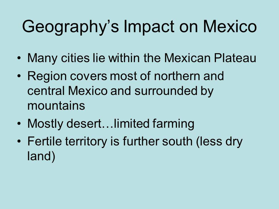 Geography's Impact on Mexico
