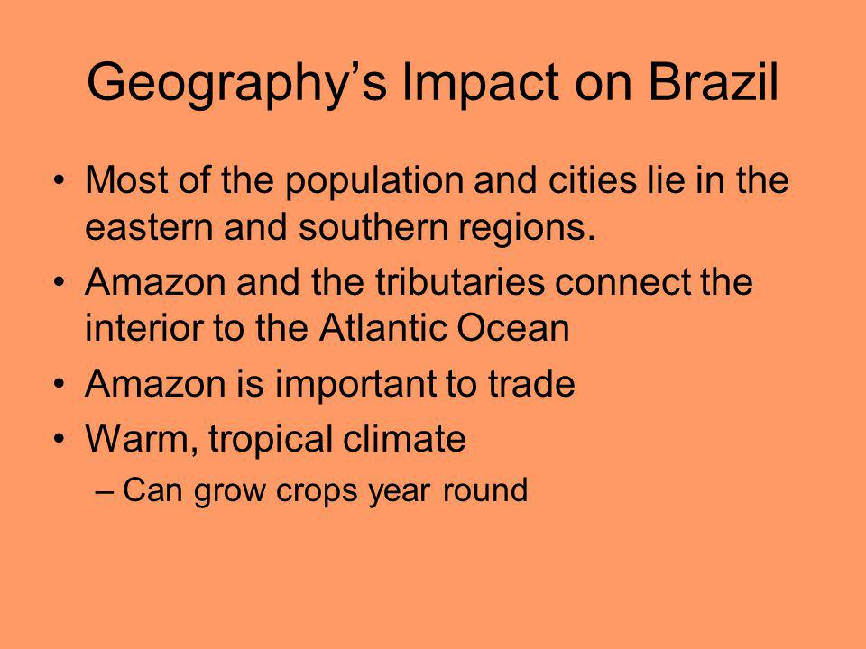 Geography's Impact on Brazil