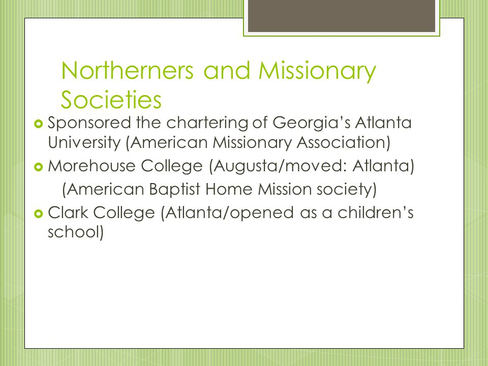 Northerners and Missionary Societies