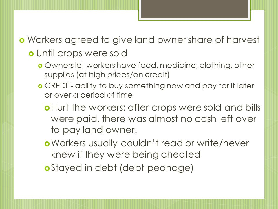 Workers agreed to give land owner share of harvest