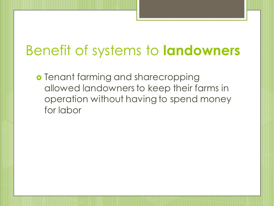 Benefit of systems to landowners