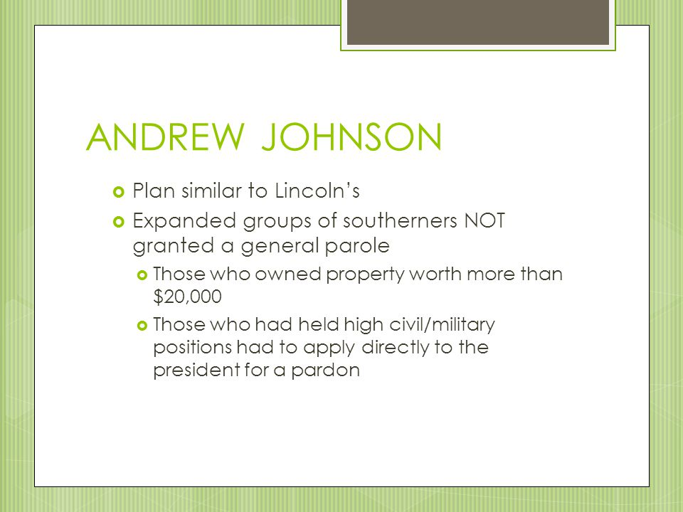 ANDREW JOHNSON Plan similar to Lincoln's