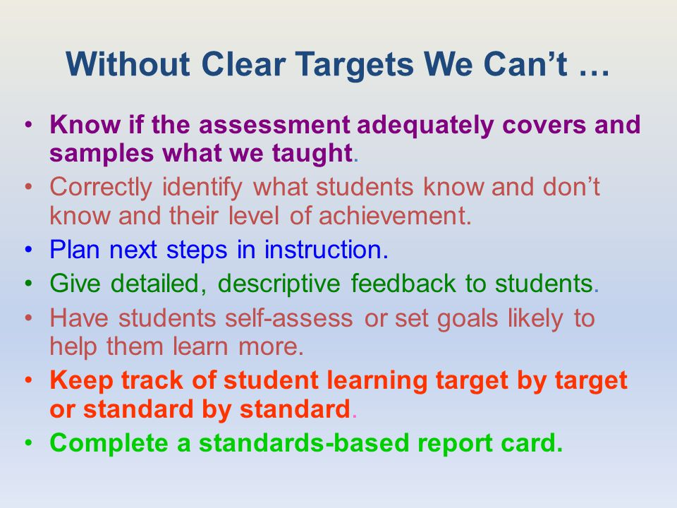 Without Clear Targets We Can't …