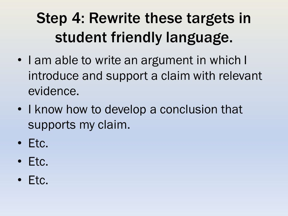 Step 4: Rewrite these targets in student friendly language.