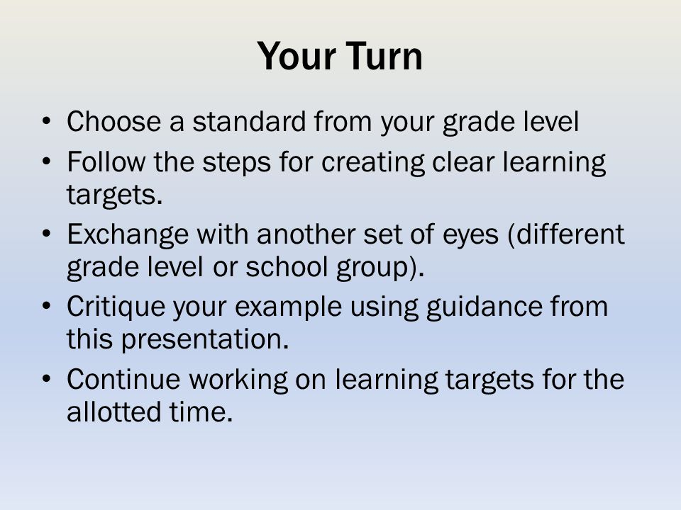Your Turn Choose a standard from your grade level