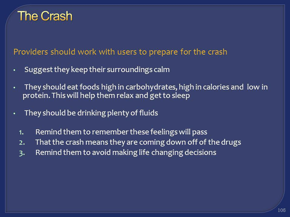 The Crash Providers should work with users to prepare for the crash