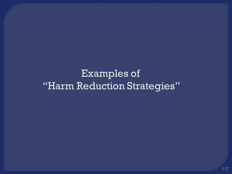 Examples of Harm Reduction Strategies