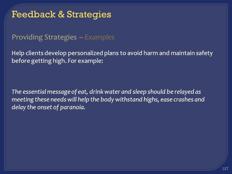 Feedback & Strategies Providing Strategies – Examples
