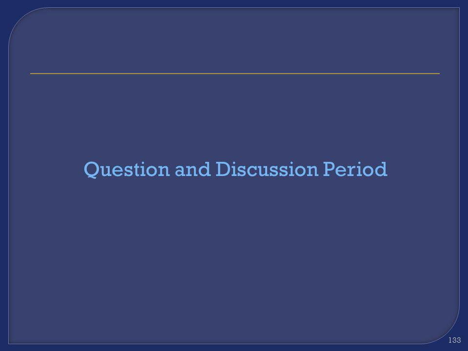 Question and Discussion Period
