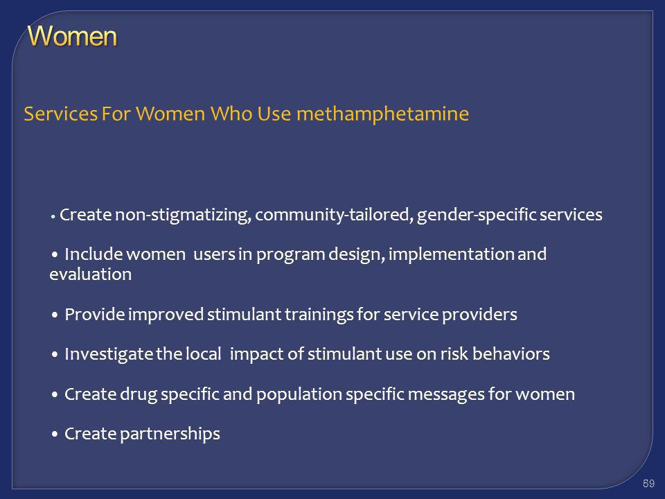 Women Services For Women Who Use methamphetamine