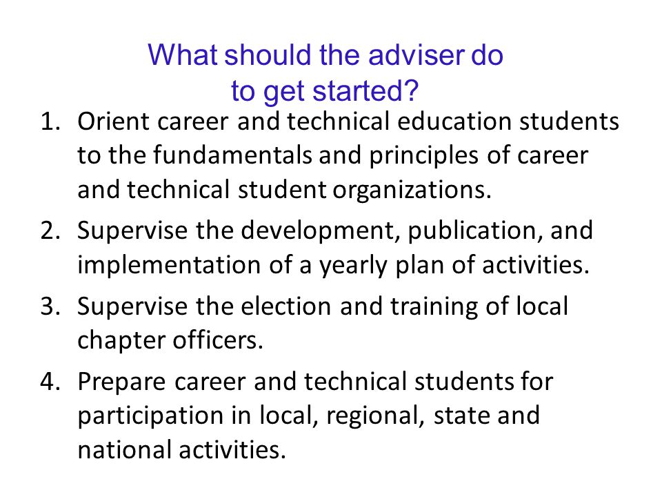 What should the adviser do