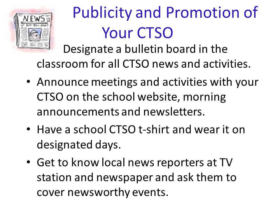 Publicity and Promotion of Your CTSO