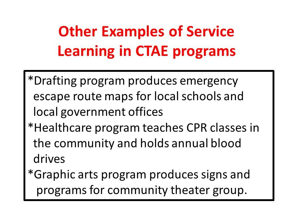 Other Examples of Service Learning in CTAE programs