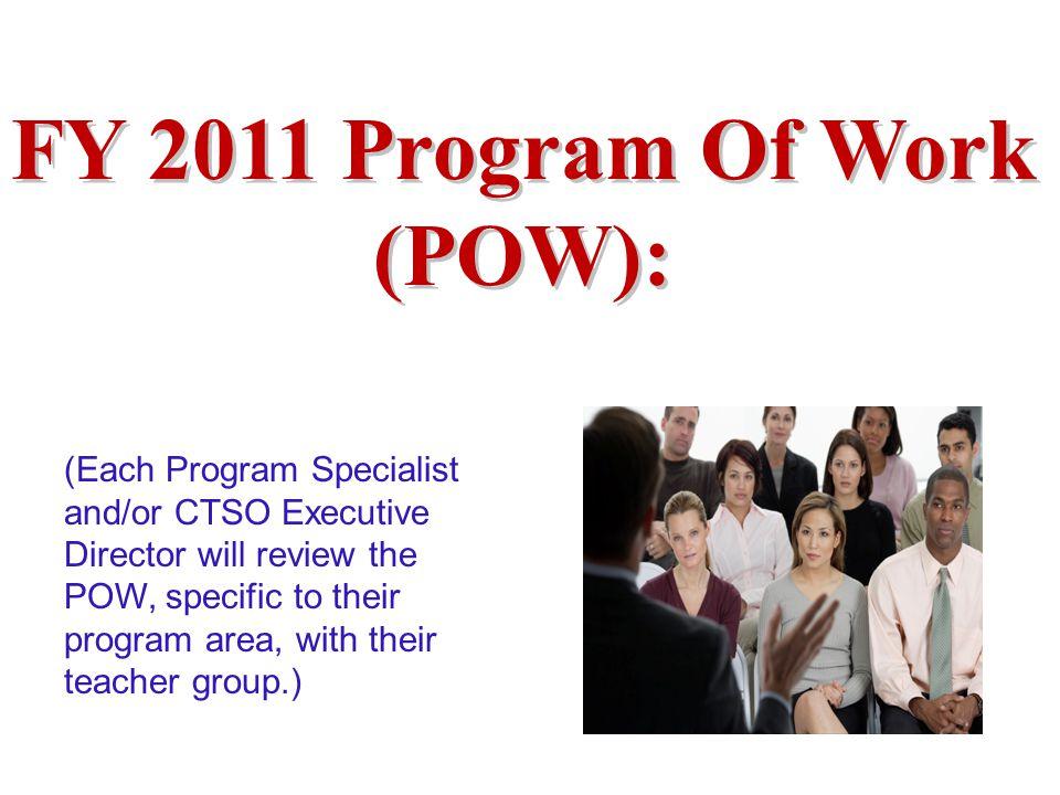 FY 2011 Program Of Work (POW):