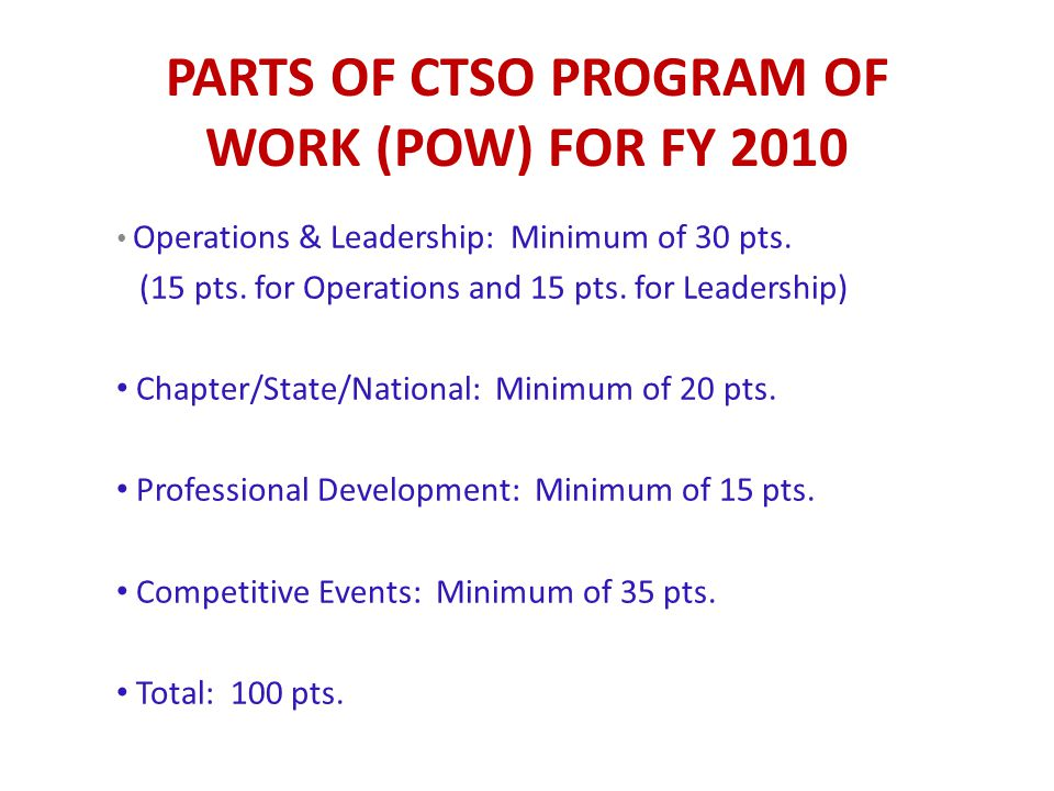 Parts of CTSO Program of work (POW) for fy 2010