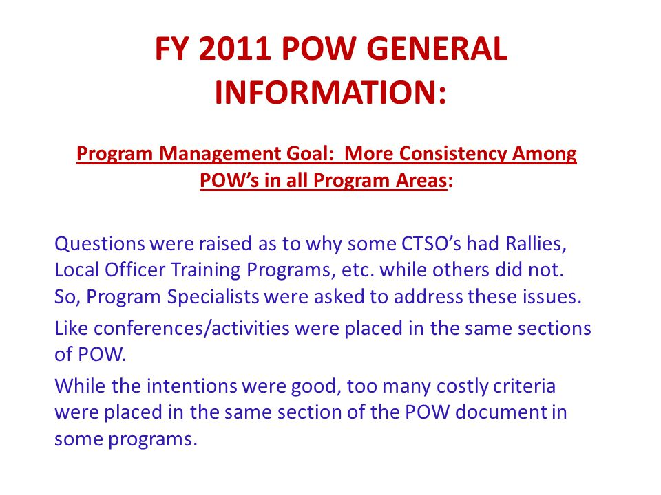 FY 2011 POW General Information: