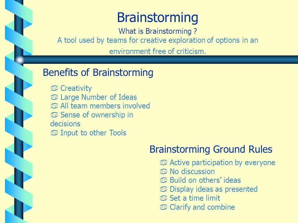 Benefits of Brainstorming