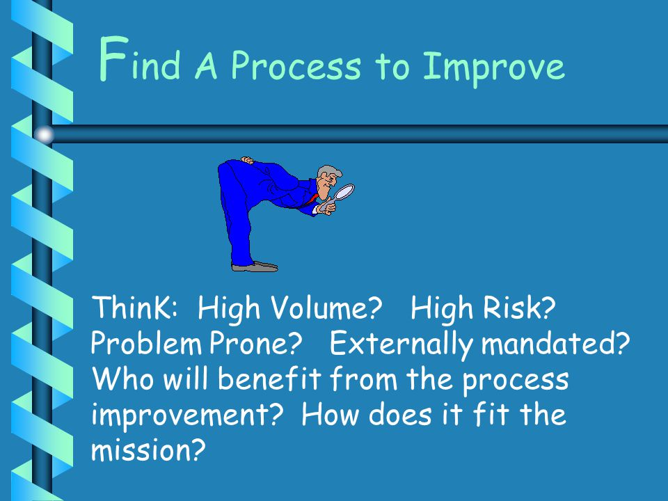 Find A Process to Improve