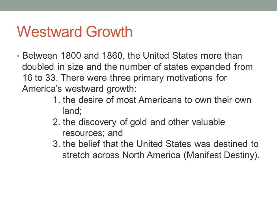 Westward Growth