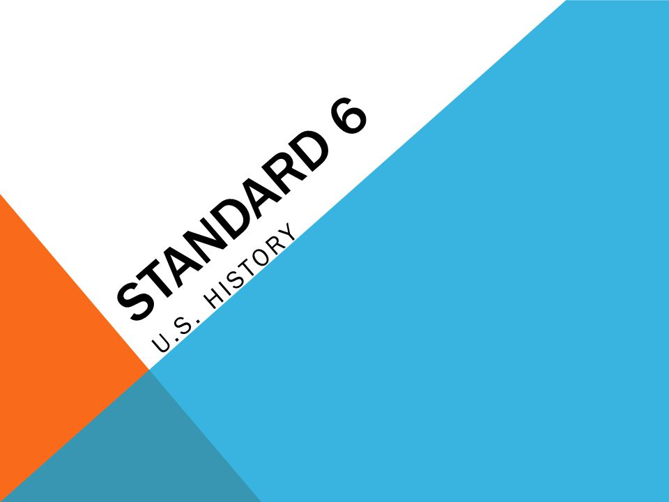 Standard 6 u.s. history