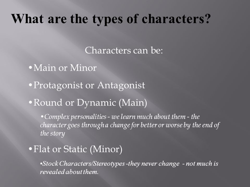 What are the types of characters