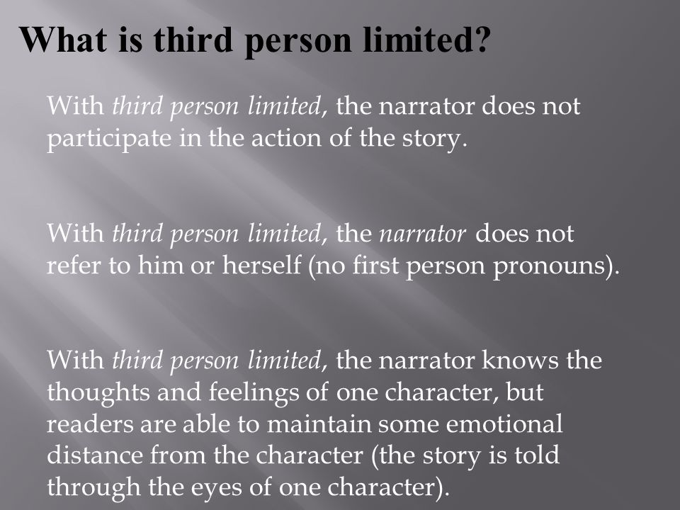 What is third person limited