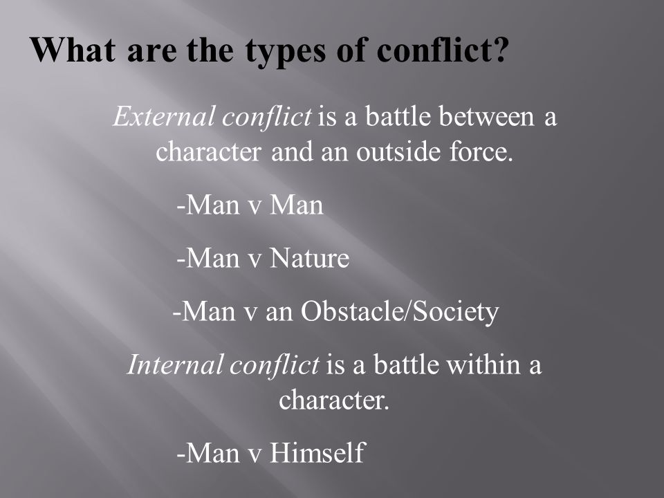 What are the types of conflict