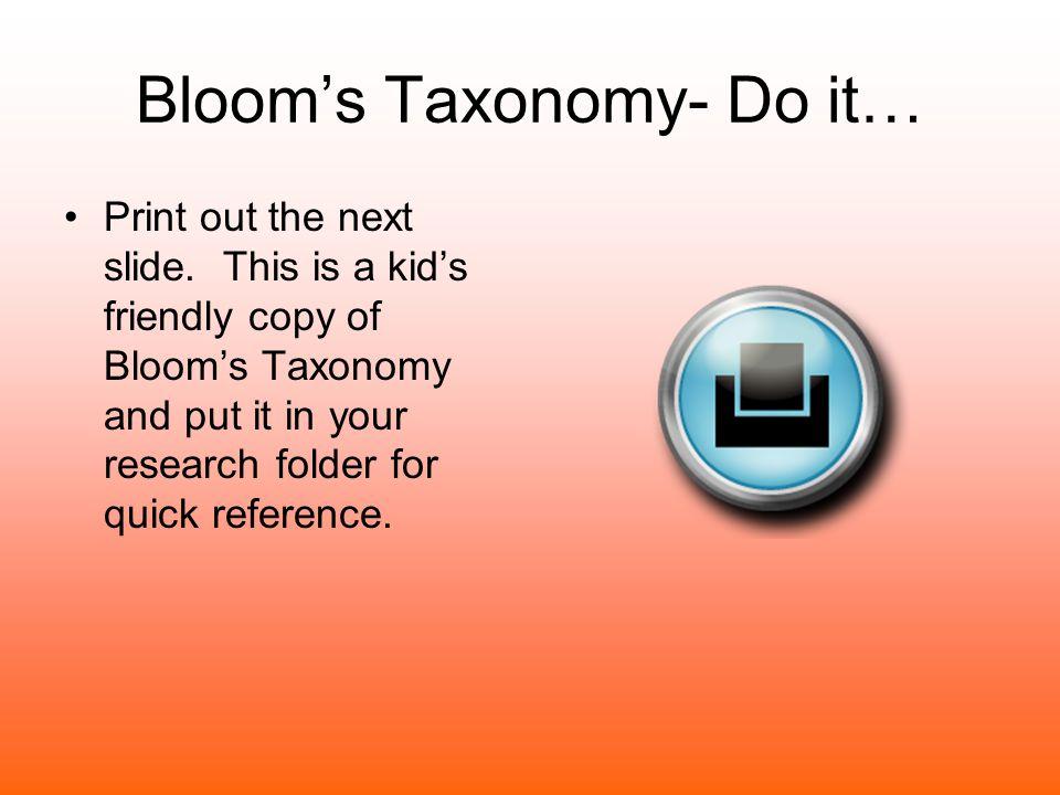 Bloom's Taxonomy- Do it…