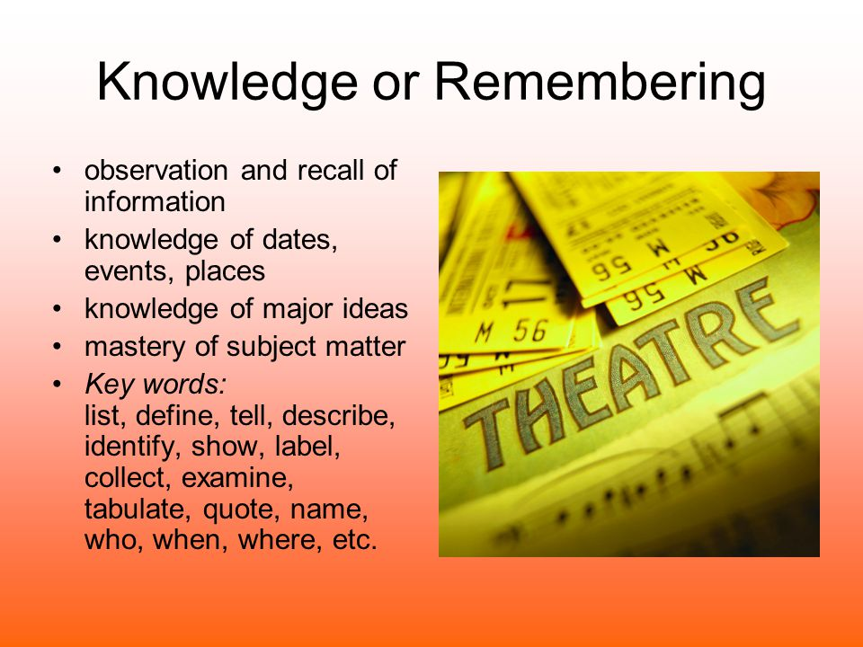 Knowledge or Remembering