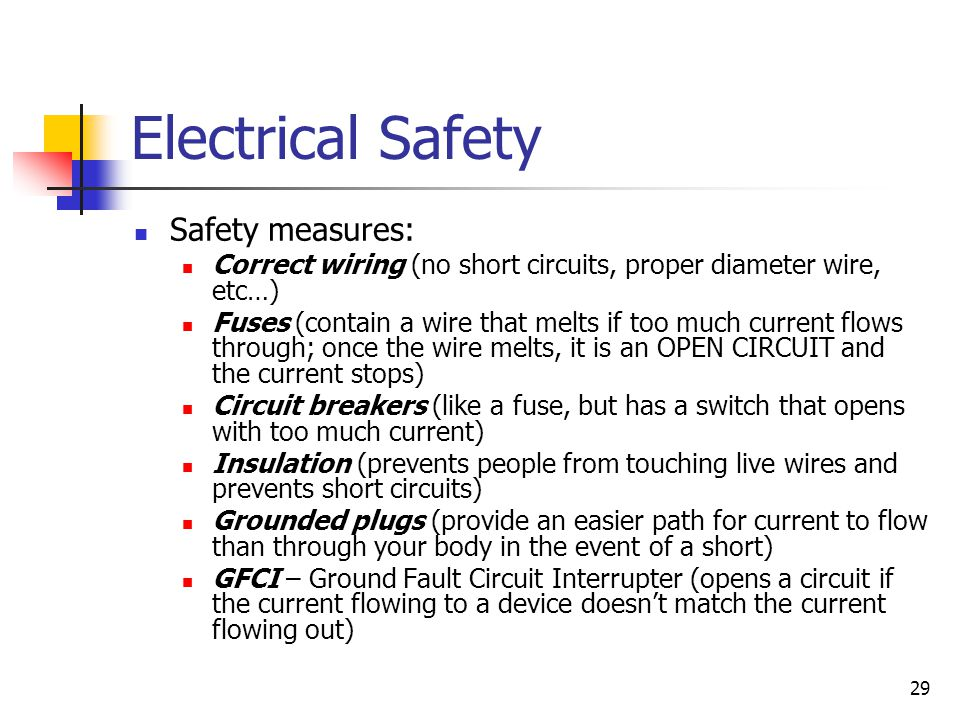 Electrical Safety Safety measures:
