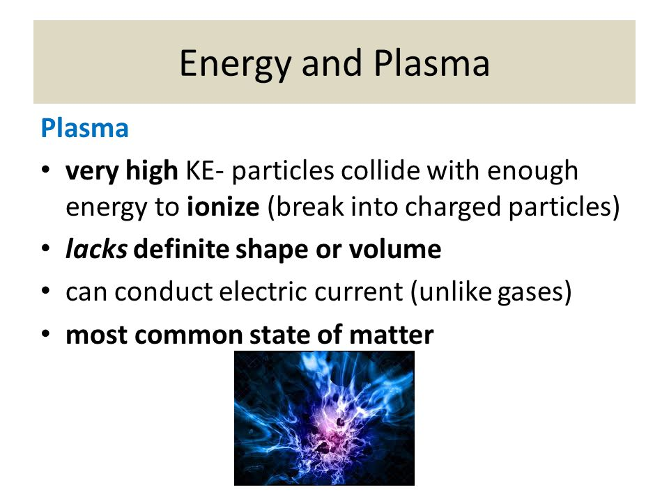 Energy and Plasma Plasma