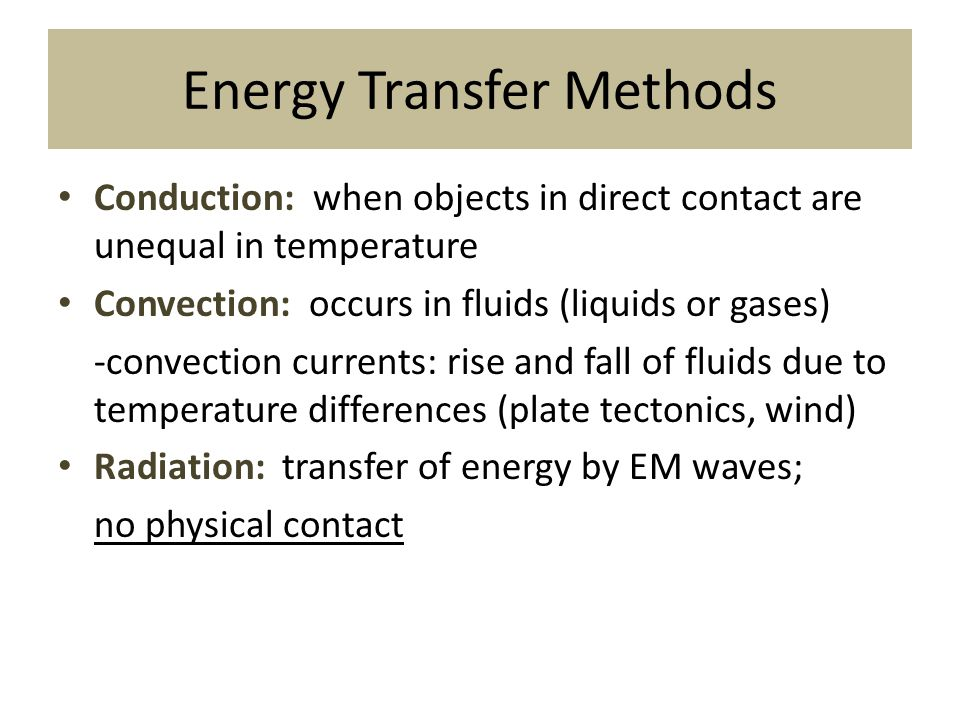 Energy Transfer Methods