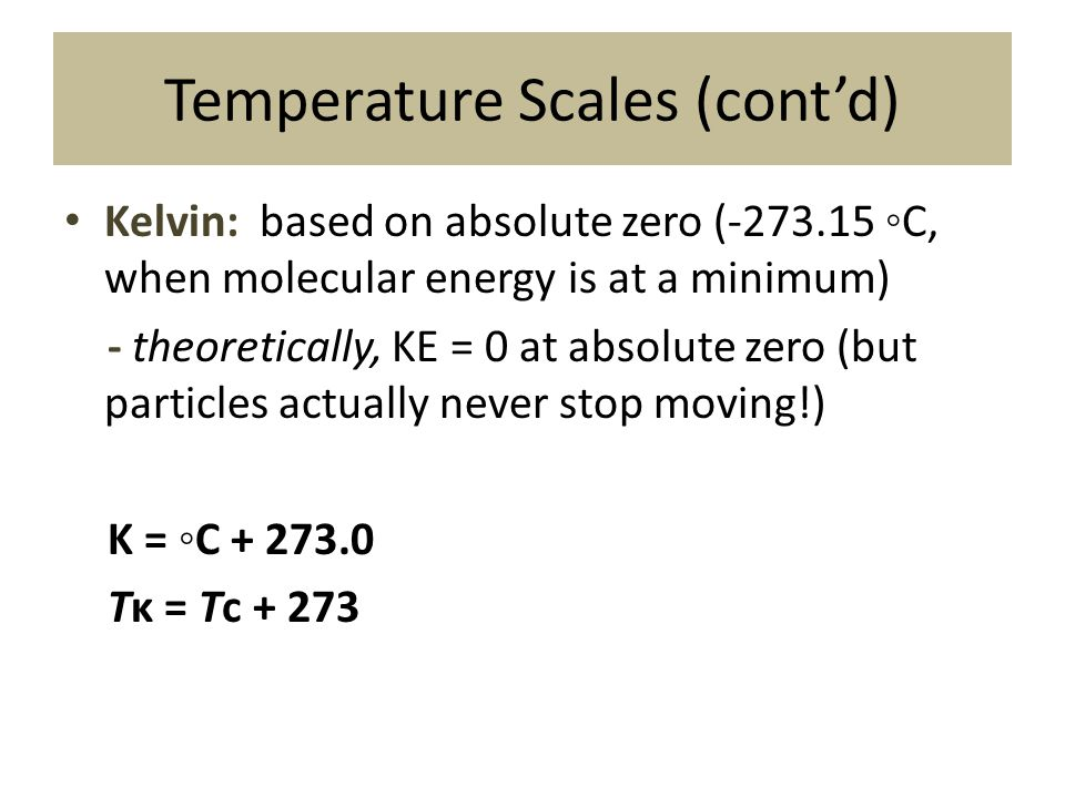 Temperature Scales (cont'd)