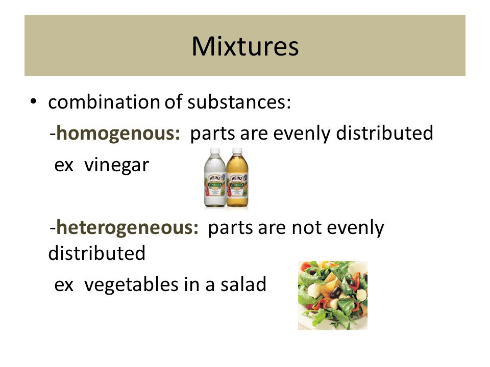 Mixtures combination of substances: